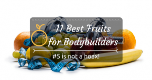 11-best-fruits-for-bodybuilders-1